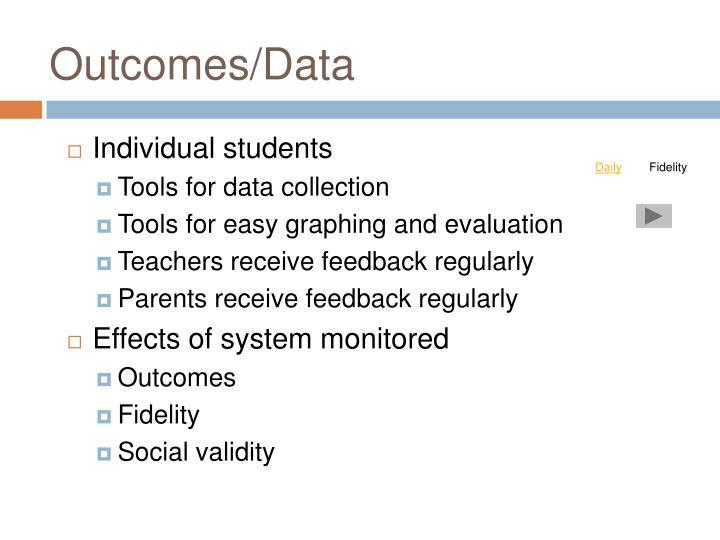 Outcomes/Data