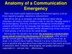 anatomy of a communication emergency19
