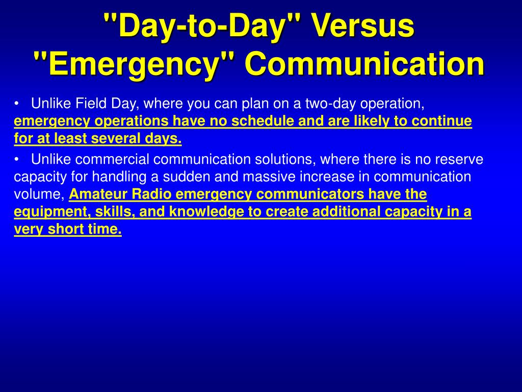 """""""Day-to-Day"""" Versus """"Emergency"""" Communication"""