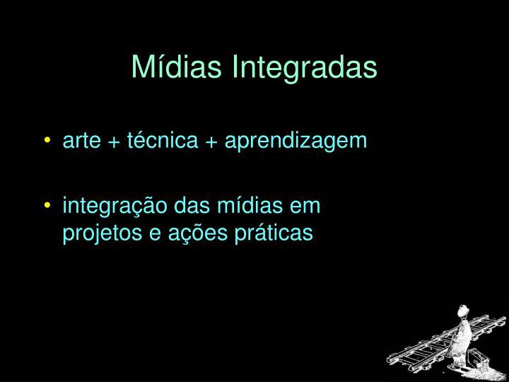 Mídias Integradas
