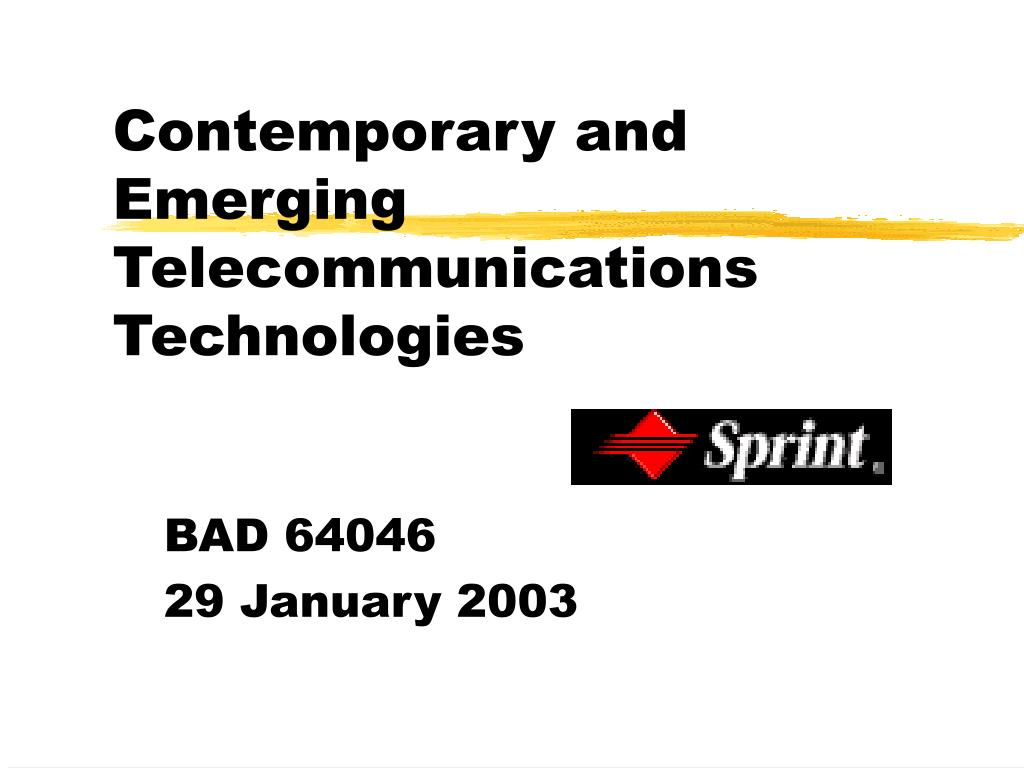 contemporary and emerging telecommunications technologies l.