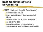 data communications services 6