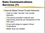 data communications services 7