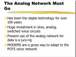 the analog network must go