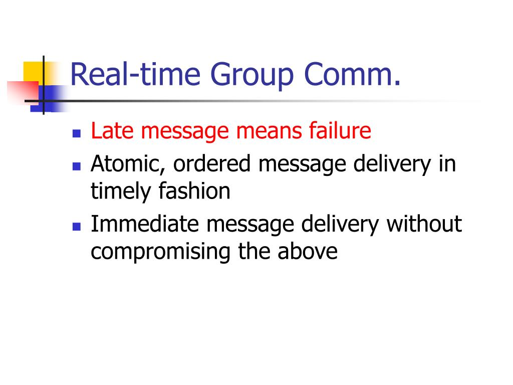 Real-time Group Comm.