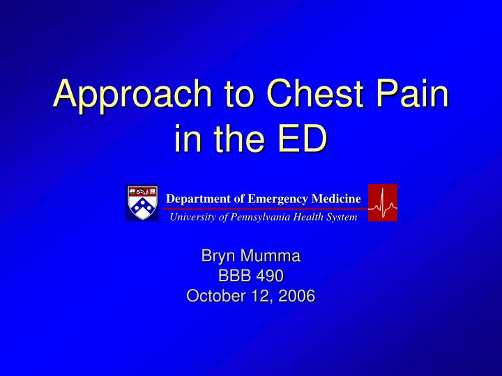 approach to chest pain in the ed n.