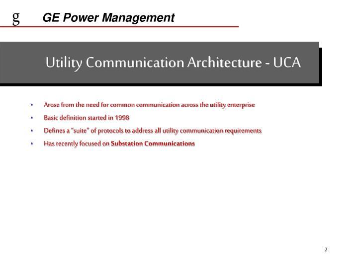 Utility communication architecture uca