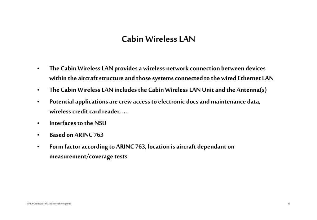 Cabin Wireless LAN