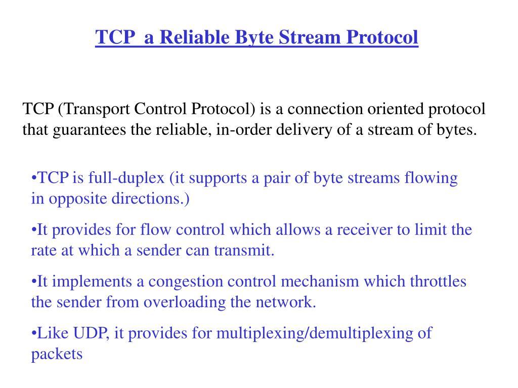 TCP  a Reliable Byte Stream Protocol