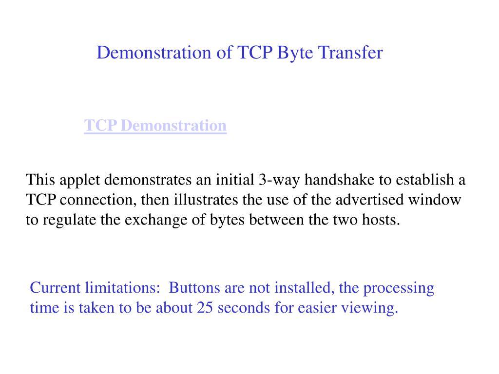 Demonstration of TCP Byte Transfer