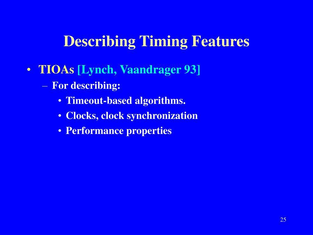 Describing Timing Features