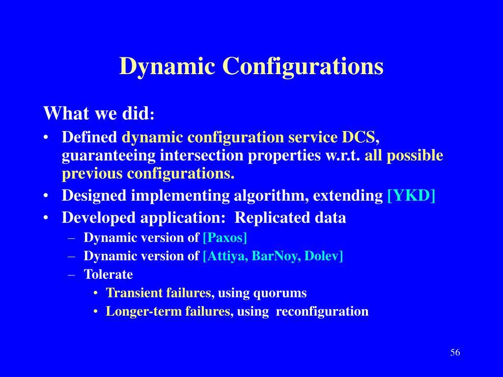 Dynamic Configurations