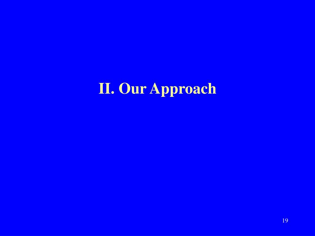 II. Our Approach