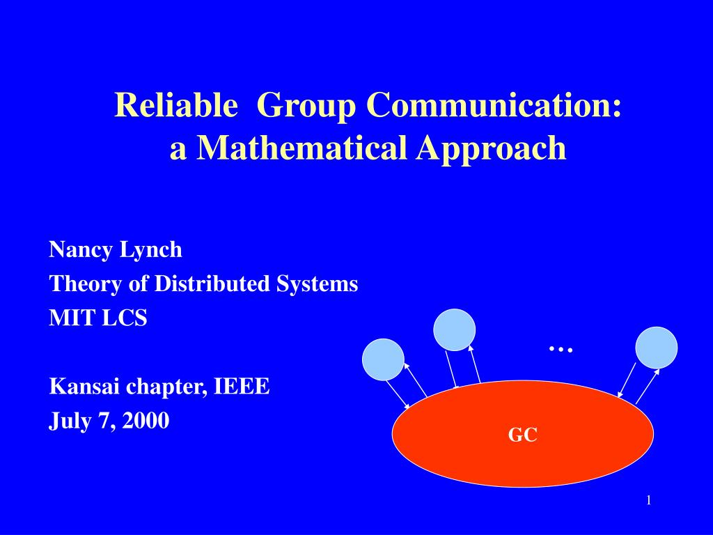 reliable group communication a mathematical approach l.