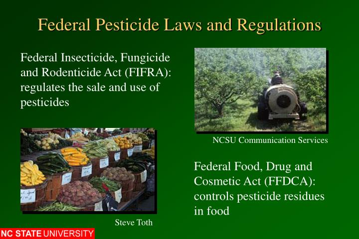 Federal pesticide laws and regulations2