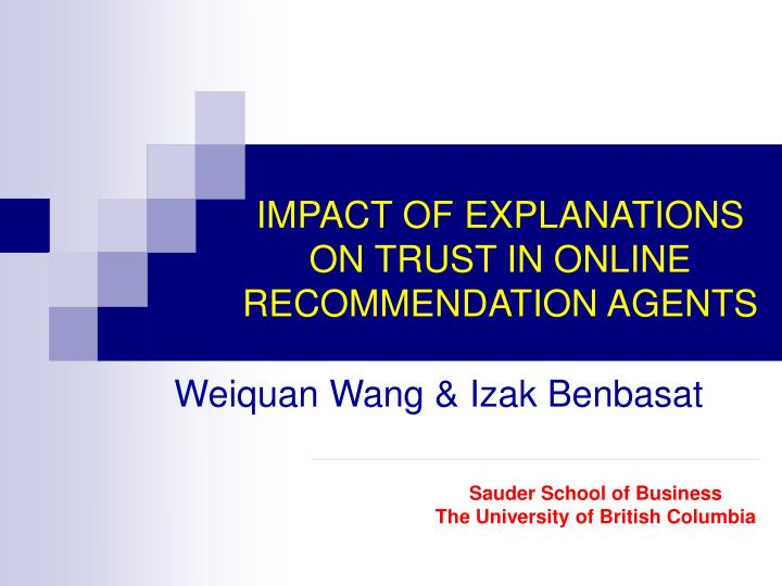 impact of explanations on trust in online recommendation agents n.