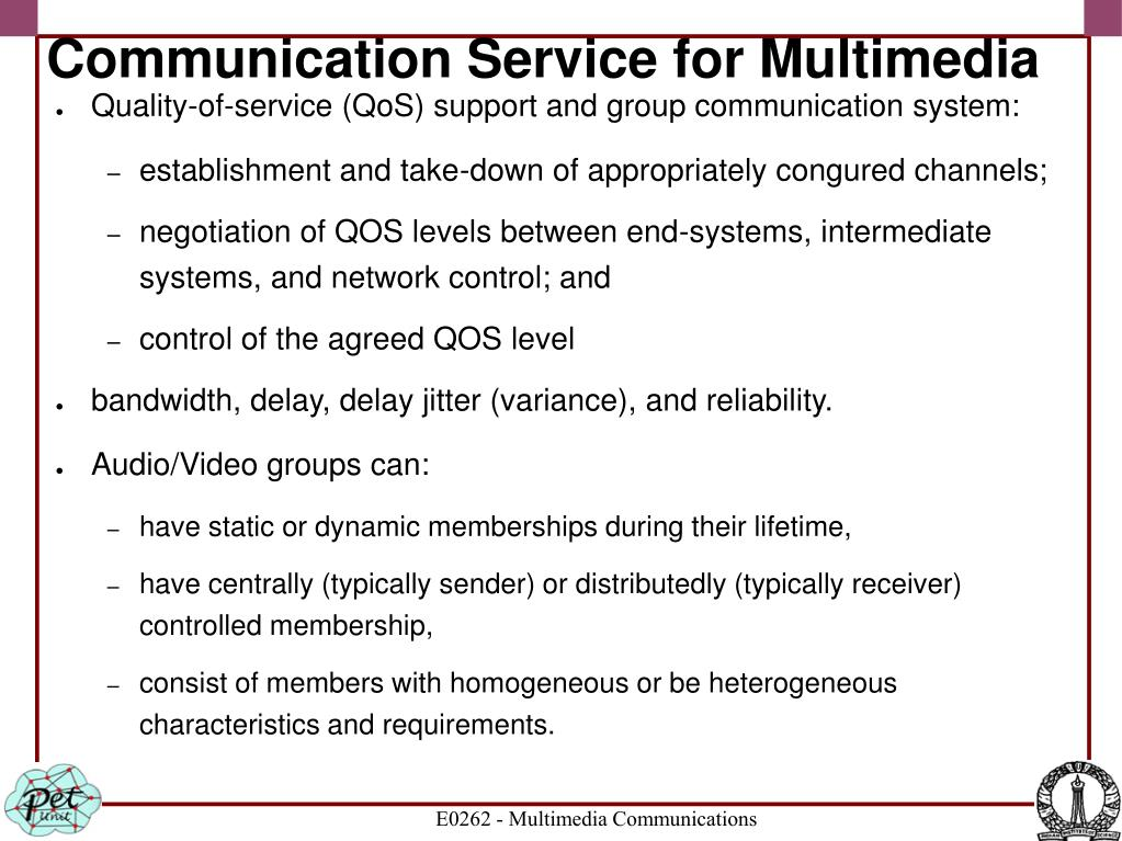 Communication Service for Multimedia