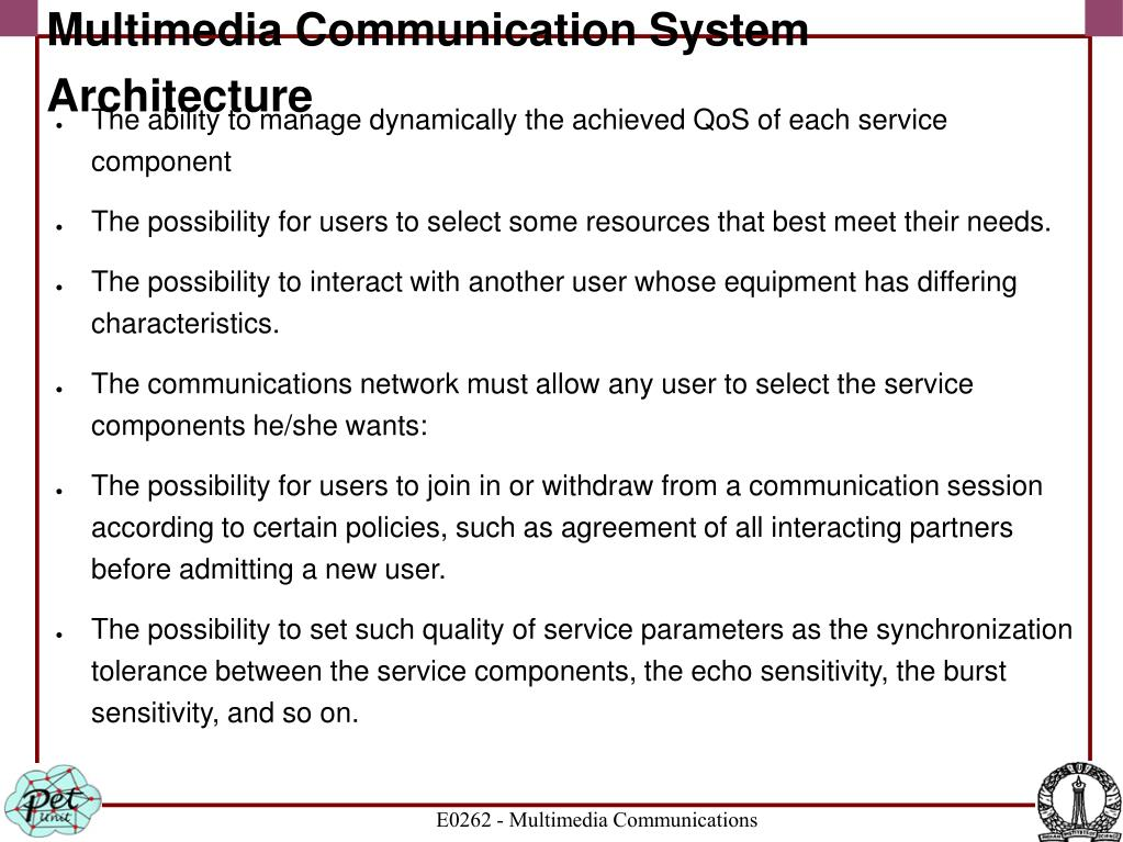 Multimedia Communication System Architecture