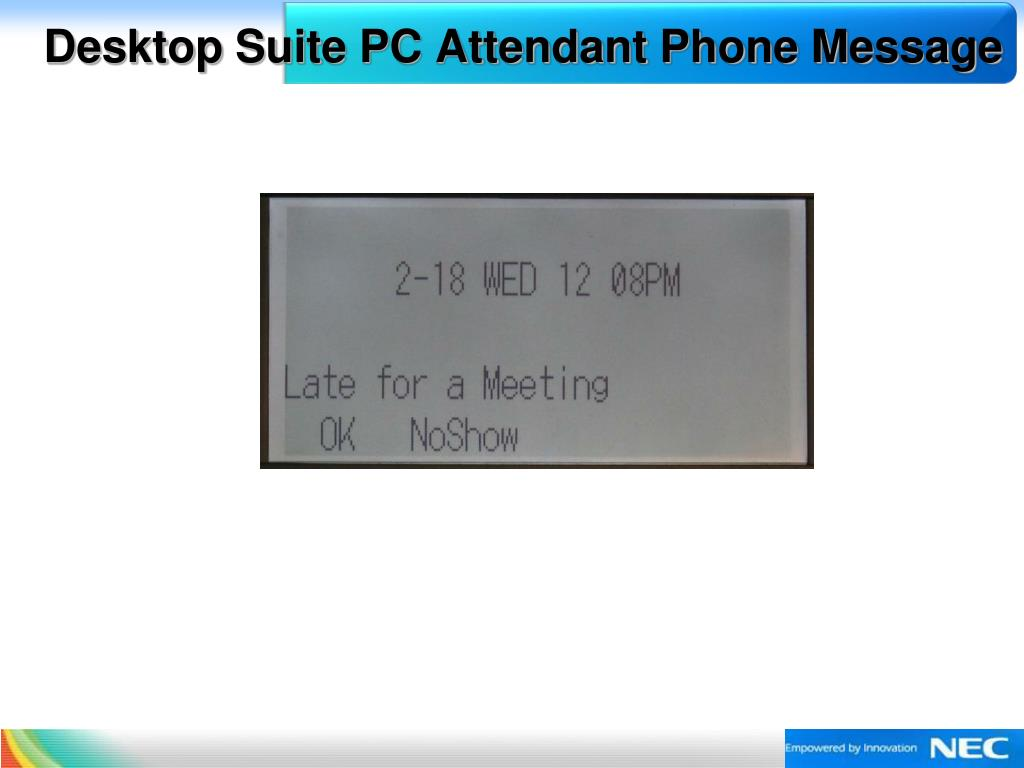 Desktop Suite PC Attendant Phone Message
