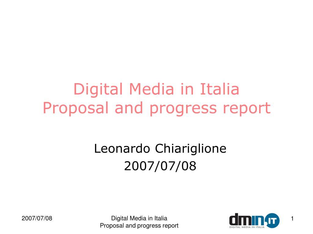 digital media in italia proposal and progress report l.