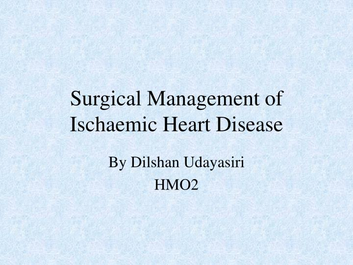 surgical management of ischaemic heart disease n.