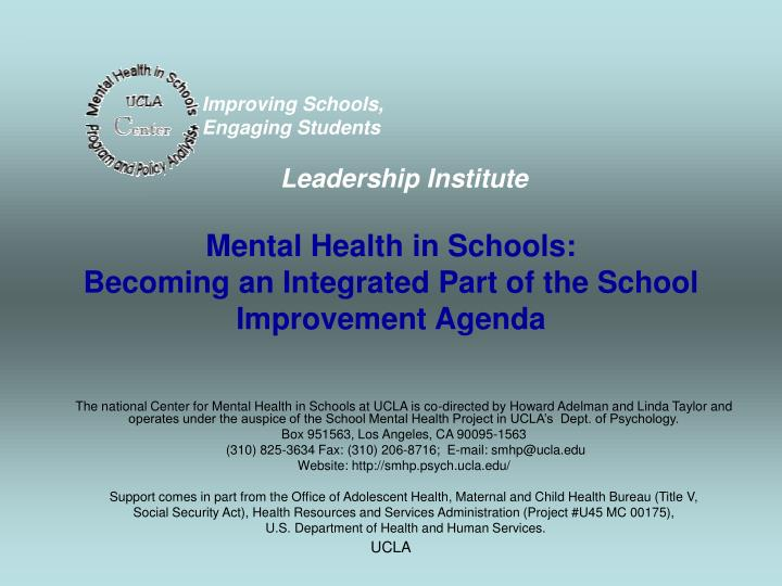 mental health in schools becoming an integrated part of the school improvement agenda n.