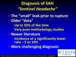 diagnosis of sah sentinel headache