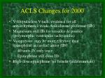 acls changes for 20001
