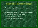 adult bls recent changes