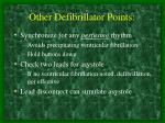 other defibrillator points