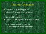 pressors dopamine