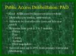 public access defibrillation pad