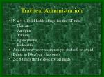 tracheal administration