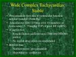 wide complex tachycardias stable1