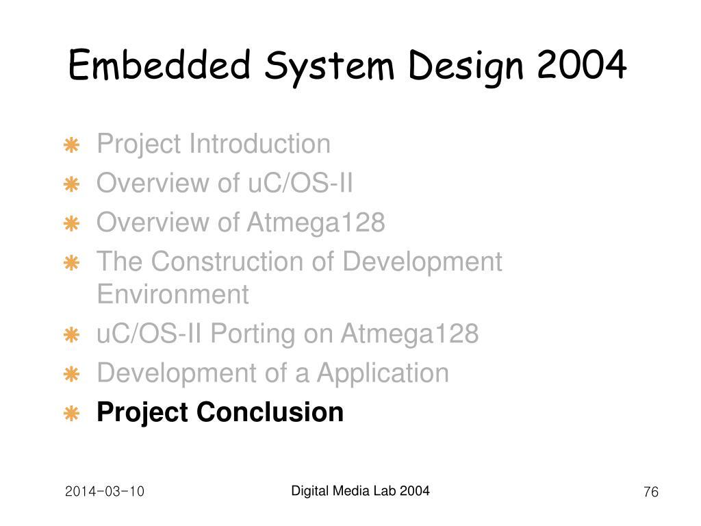 Embedded System Design 2004