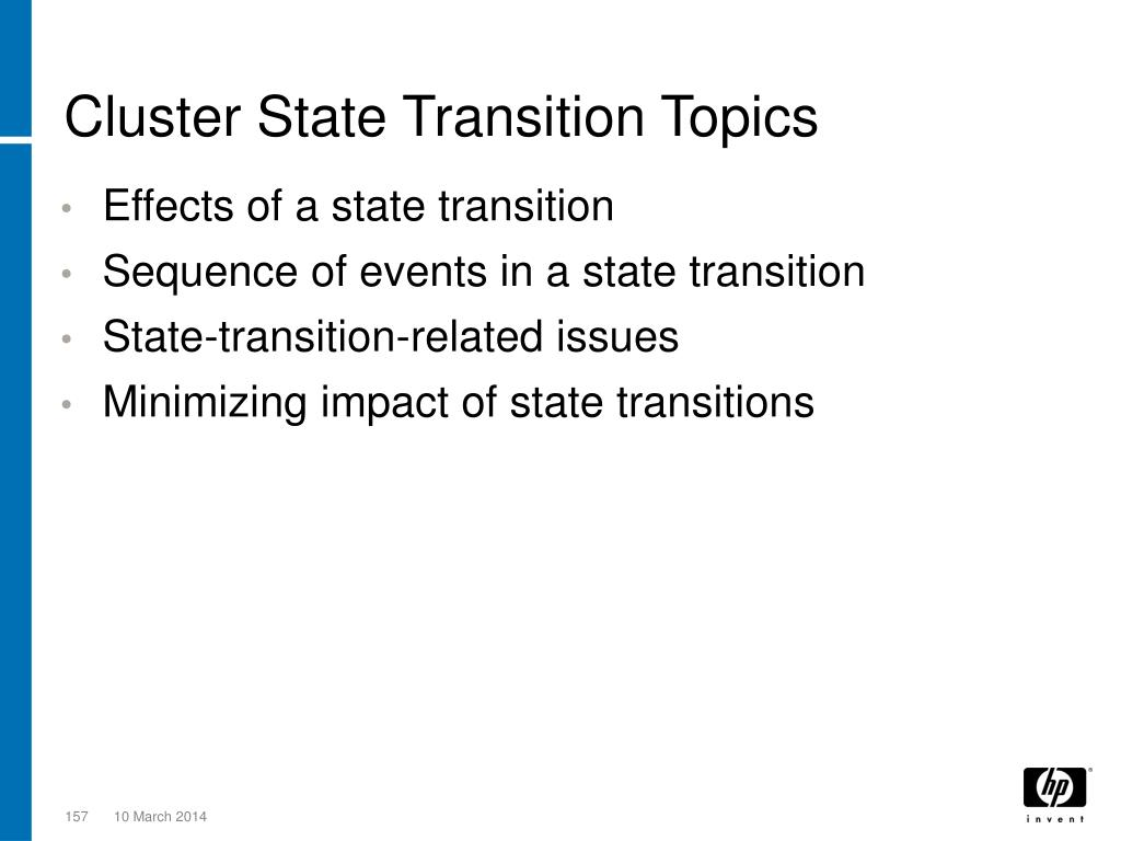 Cluster State Transition Topics