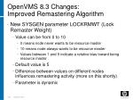 openvms 8 3 changes improved remastering algorithm
