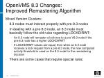 openvms 8 3 changes improved remastering algorithm193