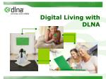 digital living with dlna