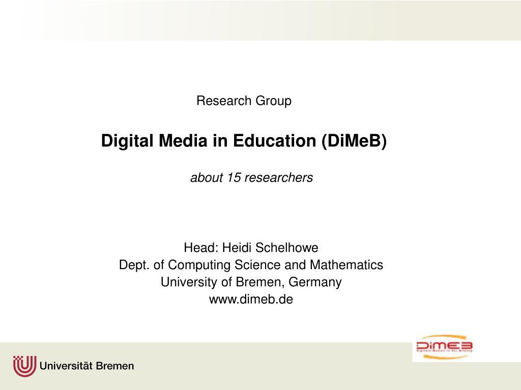 research group digital media in education dimeb l.