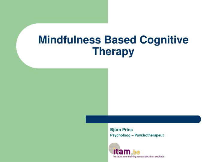 mindfulness based cognitive therapy n.
