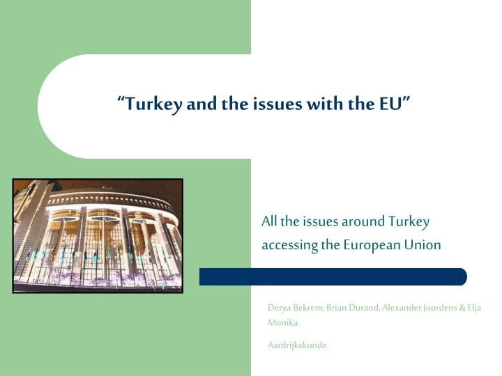 turkey and the issues with the eu n.