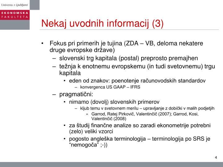 Nekaj uvodnih informacij (3)