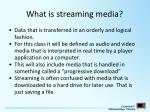 what is streaming media