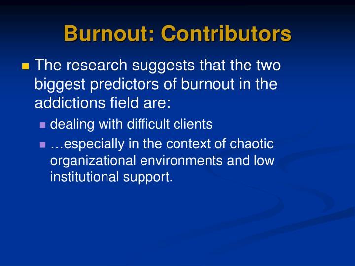 Burnout: Contributors