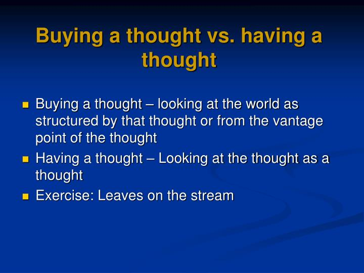 Buying a thought vs. having a thought