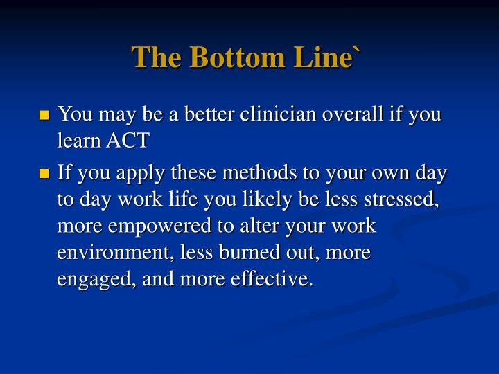 The Bottom Line`