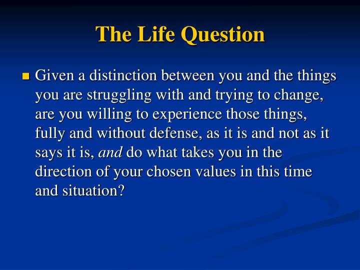 The Life Question