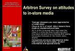 arbitron survey on attitudes to in store media15