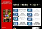 where to find imtv system